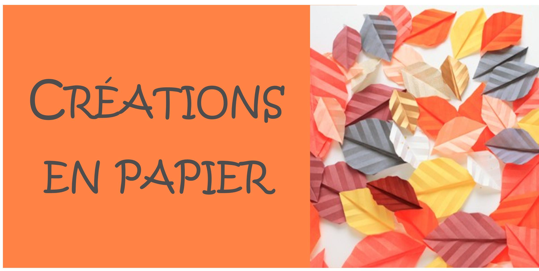 Création en papier